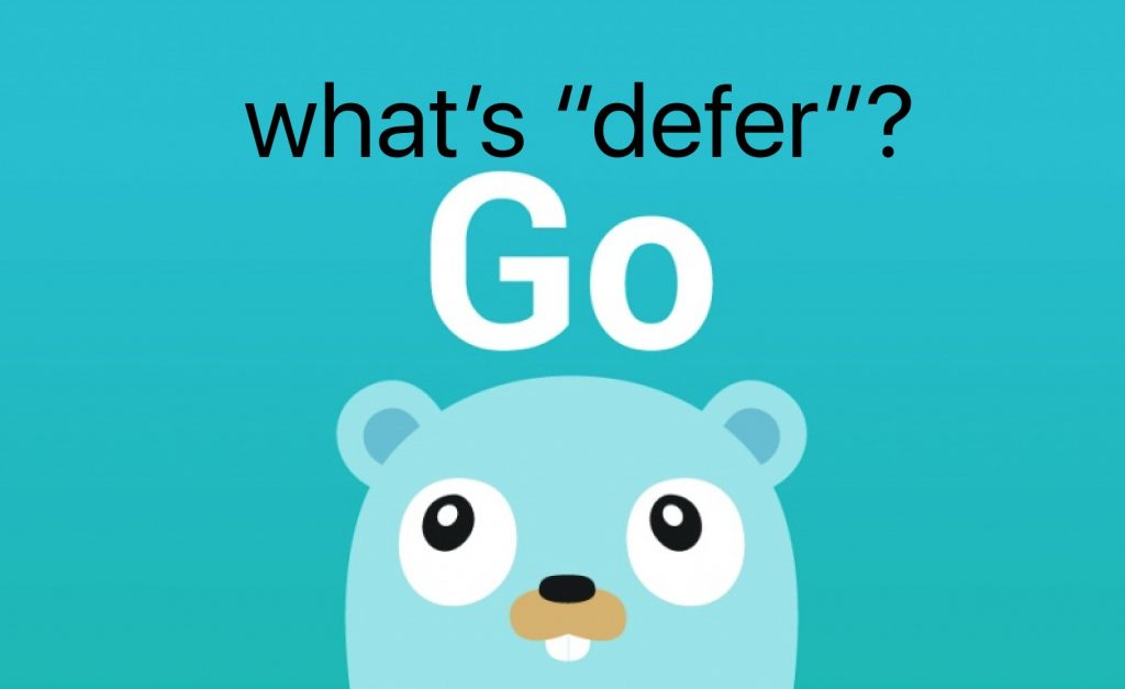 Go语言Defer