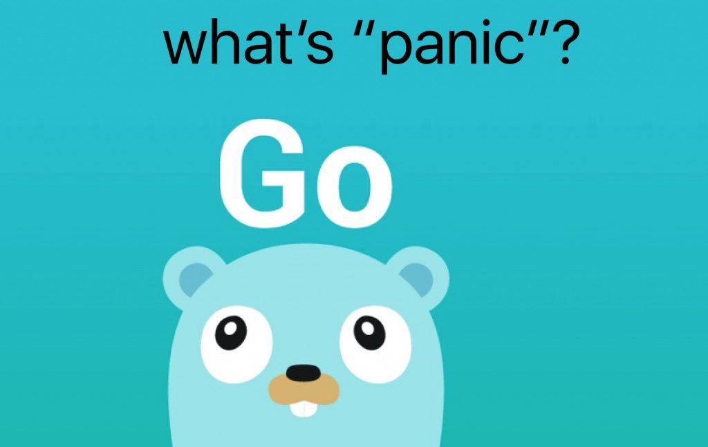 Go语言Panic异常