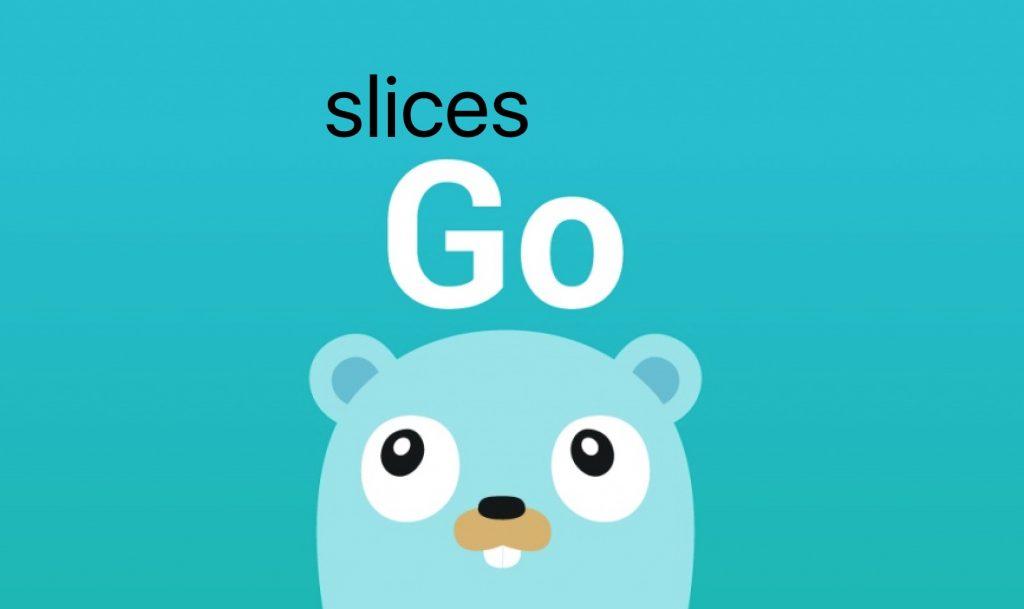 Go语言slice切片